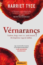 Vérnarancs eBook by Harriet Tyce