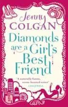Diamonds Are A Girl's Best Friend ebook by Jenny Colgan