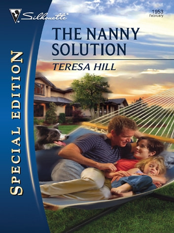 The Nanny Solution ebook by Teresa Hill