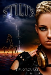 Stilts ebook by Tim O'Rourke