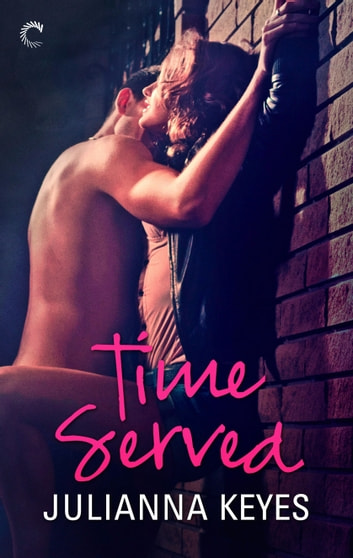 Time Served ebook by Julianna Keyes
