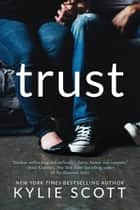 Trust ebook by Kylie Scott