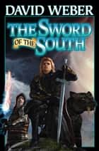 The Sword of the South ebook by