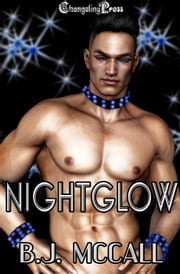 Nightglow (Forever 3) ebook by B.J. McCall