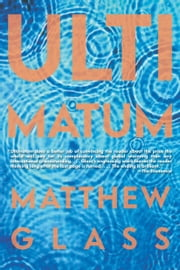 Ultimatum ebook by Matthew Glass