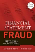 Financial Statement Fraud - Prevention and Detection ebook by Zabihollah Rezaee, Richard Riley