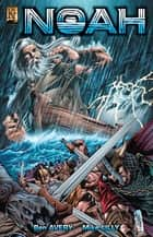 Noah ebook by Ben Avery, Mike Lilly