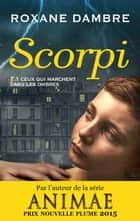 Scorpi ebook by Roxane Dambre
