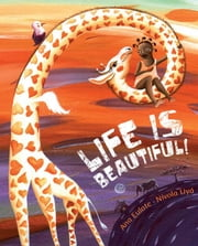 Life Is Beautiful! ebook by Eulate, Ana