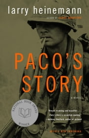 Paco's Story - A Novel ebook by Larry Heinemann