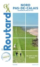 Guide du Routard Nord-Pas-de-Calais 2021/22 ebook by