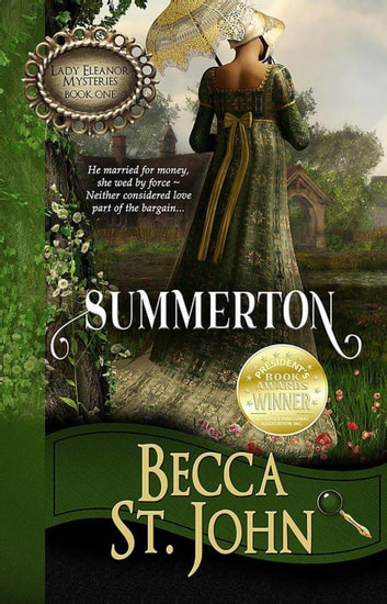 Summerton - Lady Eleanor Mysteries, #1 ebook by Becca St. John