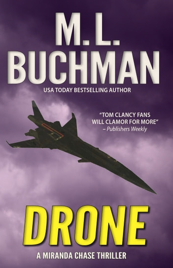 Drone - an NTSB / military technothriller ebook by M. L. Buchman