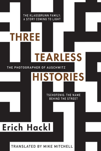 Three Tearless Histories ebook by Erich Hackl