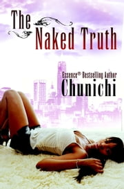 The Naked Truth ebook by Chunichi