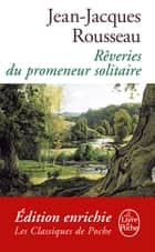 Les Rêveries du promeneur solitaire ebook by Jean-Jacques Rousseau