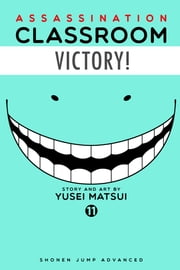 Assassination Classroom, Vol. 11 ebook by Yusei Matsui