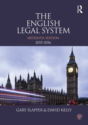 The English Legal System - 2015-2016 ebook by Gary Slapper,David Kelly