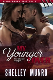 My Younger Lover ebook by Shelley Munro
