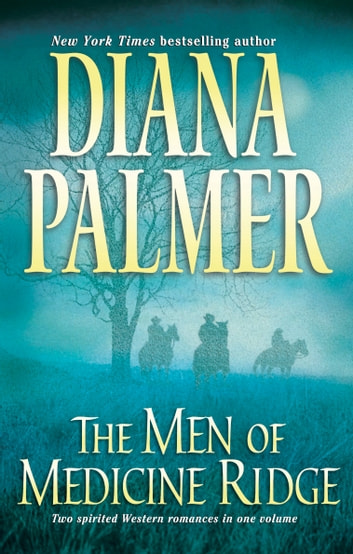 The Men of Medicine Ridge - An Anthology 電子書 by Diana Palmer