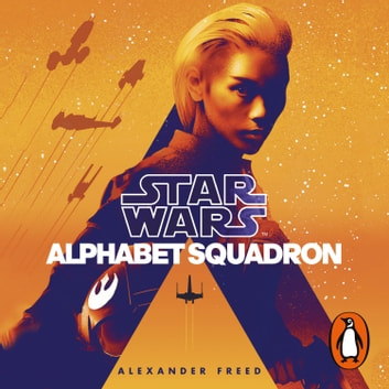 Alphabet Squadron audiobook by Alexander Freed