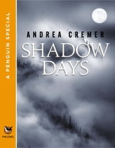 Shadow Days - A Penguin Special from Philomel Books ebook by Andrea Cremer