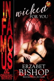Wicked For You ebook by Erzabet Bishop