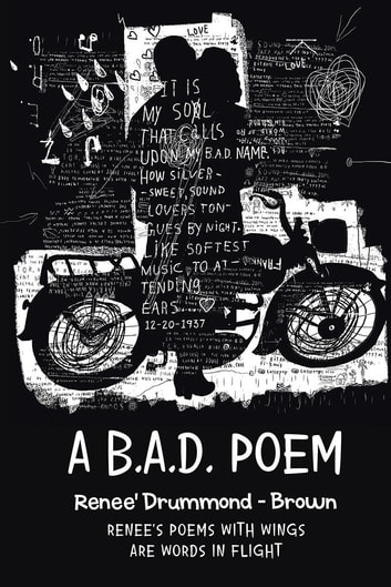 A B.A.D. Poem ebook by Renee' Drummond - Brown