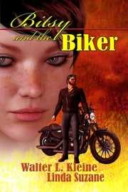 Bitsy And The Biker ebook by Linda Suzane
