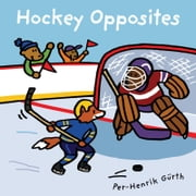 Hockey Opposites ebook by Per-Henrik Gurth