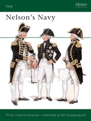 Nelson's Navy ebook by Philip Haythornthwaite,Bill Younghusband
