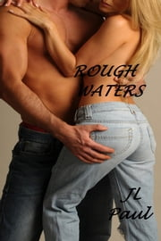 Rough Waters ebook by JL Paul