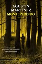 Monteperdido (Nero Rizzoli) ebook by Agustin Martinez