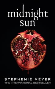 Midnight Sun ebook by Stephenie Meyer
