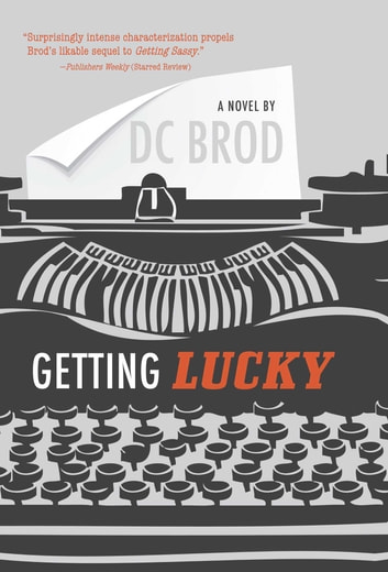 Getting Lucky ebook by DC Brod