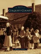 Colquitt County ebook by Melody S. Jenkins