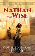 Nathan the Wise ebook by Gotthold Ephraim Lessing, William Taylor
