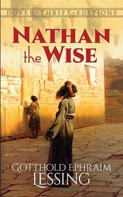 Nathan the Wise ebook by Gotthold Ephraim Lessing,William Taylor