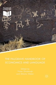 The Palgrave Handbook of Economics and Language ebook by V. Ginsburgh,S. Weber