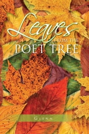 Leaves from the Poet Tree ebook by Glenn Hutton