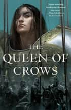 The Queen of Crows ebook by Myke Cole