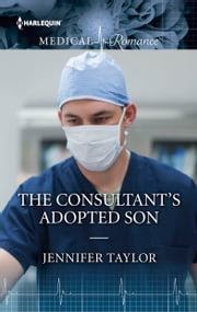 The Consultant's Adopted Son ebook by Jennifer Taylor
