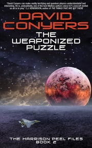 The Weaponized Puzzle ebook by David Conyers