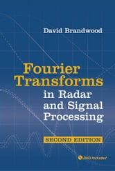 Fourier Transforms in Radar and Signal Processing [With DVD] ebook by Brandwood, David
