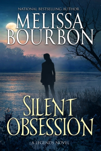 Silent Obsession ebook by Melissa Bourbon