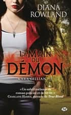 La Main du démon - Kara Gillian, T5 ebook by Virginie Paitrault, Diana Rowland