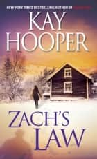 Zach's Law ebook by Kay Hooper