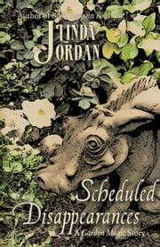 Scheduled Disappearances ebook by Linda Jordan
