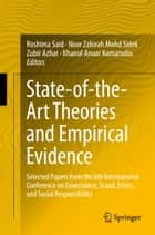 State-of-the-Art Theories and Empirical Evidence - Selected Papers from the 6th International Conference on Governance, Fraud, Ethics, and Social Responsibility ebook by Roshima Said, Noor Zahirah Mohd Sidek, Zubir Azhar,...