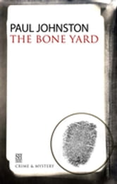 The Bone Yard ebook by Paul Johnston